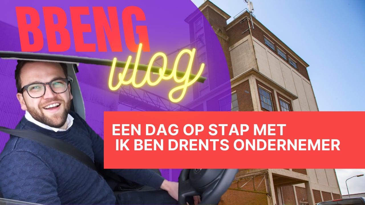 BBENG Vlog: Een dagje mee met: Ik Ben Drents Ondernemer!